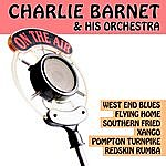 Charlie Barnet & His Orchestra Gold Orchestras - Charlie Barnet & His Orchestra