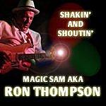 Ron Thompson Shakin' & Shoutin'