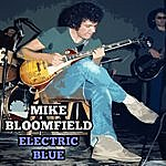 Michael Bloomfield Electric Blue Live