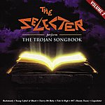 The Selecter The Selecter Perform The Trojan Songbook Volume 2