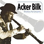 Acker Bilk Themes For Dreams