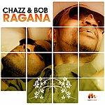 Chazz Ragana (Toutes Les Filles, Tous Les Mecs)