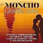 Moncho Moncho Grandes Exitos