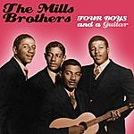 The Mills Brothers Four Boys & A Guitar