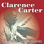 Clarence Carter Sings 'patches' And Other Great Hits