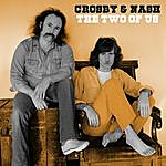 Crosby & Nash The Two Of Us