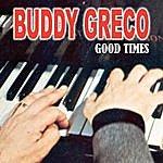 Buddy Greco Good Times