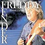 Freddy Fender Wasted Nights Live