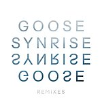 Goose Synrise Remix Ep