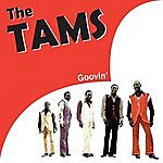 The Tams Groovin'