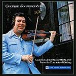 Graham Townsend Classics Of Irish, Scottish, And French-Canadian Fiddling