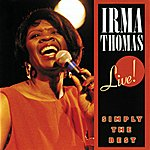 Irma Thomas Simply The Best: Live!