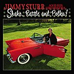 Jimmy Sturr Shake, Rattle And Polka!