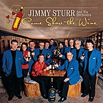 Jimmy Sturr Come Share The Wine
