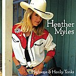 Heather Myles Highways & Honky Tonks