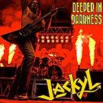 Jackyl Deeper In Darkness