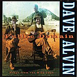 Dave Alvin Public Domain: Songs From The Wild Land