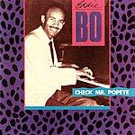 Eddie Bo Check Mr. Popeye