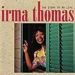 Irma Thomas The Story Of My Life