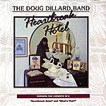 The Doug Dillard Band Heartbreak Hotel