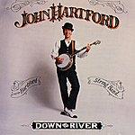 John Hartford Down On The River