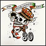 Troublemakers 30