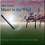 John Allen Music In The Wind