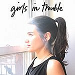 Girls in Trouble Half You Half Me Single