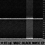 Vadz Black Noise Ep