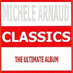 Michèle Arnaud Classics - Michele Arnaud