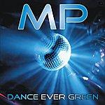 M.P. Dance Ever Green