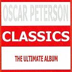 Oscar Peterson Classics - Oscar Peterson
