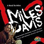 Miles Davis A Road To Miles