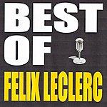 Félix Leclerc Best Of Felix Leclerc