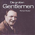 Richard Tauber Die Grossen Gentlemen