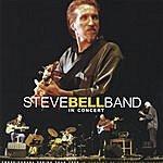 Steve Bell Steve Bell Band In Concert Aka Each Rare Moment