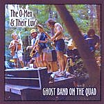 The O-Men & Their LUV Ghost Band On The Quad