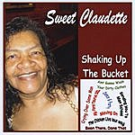 Sweet Claudette Shaking Up The Bucket