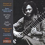 Krishna Bhatt, Zakir Hussain Bouquet Of Sentiments