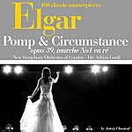 New Symphony Orchestra Of London Elgar : Pomp And Circumstance, Op. 39 : Marche No. 1 En Ré (100 Classic Masterpieces)