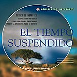 Vincent Bruley Atmosferas Naturales - El Tiempo Suspendido