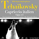 New Symphony Orchestra Of London Tchaikoksky : Capriccio Italien, Op. 45 (100 Classic Masterpieces)