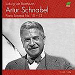 Artur Schnabel Beethoven : Piano Sonatas No. 10 - 12