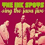 The Ink Spots The Ink Spots Sing The Java Jive