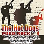 The Hot Dogs Puro Rock