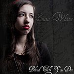 Snow White Bleed Till You Die - Single