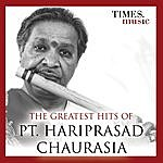 Hariprasad Chaurasia The Greatest Hits Of Pt. Hariprasad Chaurasia