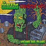 The Gonads Greater Hits- Volume One Plums