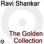 Ravi Shankar The Golden Collection