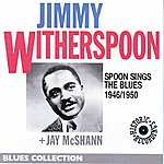 Jimmy Witherspoon Spoon Sings The Blues